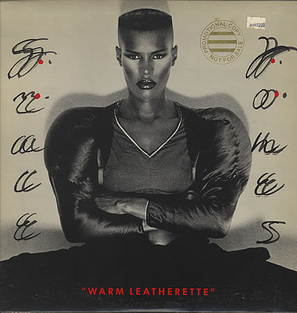 Grace-Jones-Warm-Leatherette