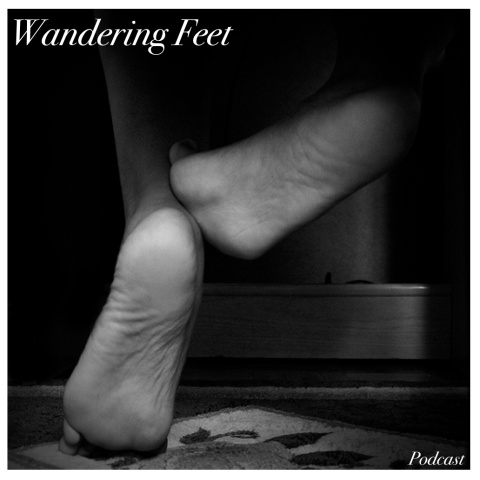 Wandering Feet Podcast