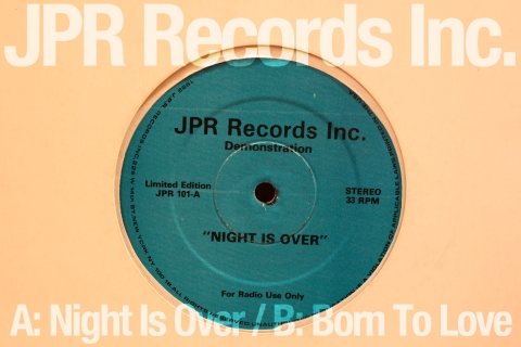 JPR Records 'Night Is Over' / 'Born To Love'