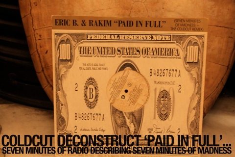 Coldcut Deconstruct Paid In Full